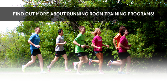 FIND OUT MORE ABOUT RUNNING ROOM TRAINING PROGRAMS!