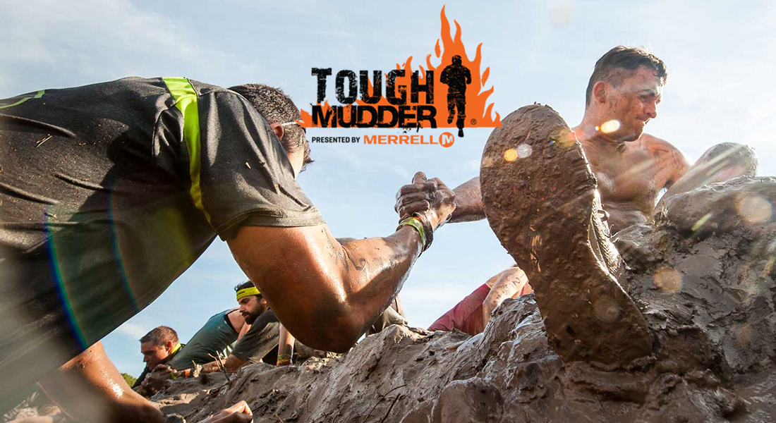 Tough Mudder Coupons. Never Miss a Coupon or Deal. Cool! Save an average of 20% on Tough Mudder with 39 Coupon Codes, and 7 Deals! The TOUGHEST one day event on the planet. This is not your average mud run or boring, spirit-crushing road race. Details: 5% off any purchase for event or tough mudder gear. Expires on 09/30/